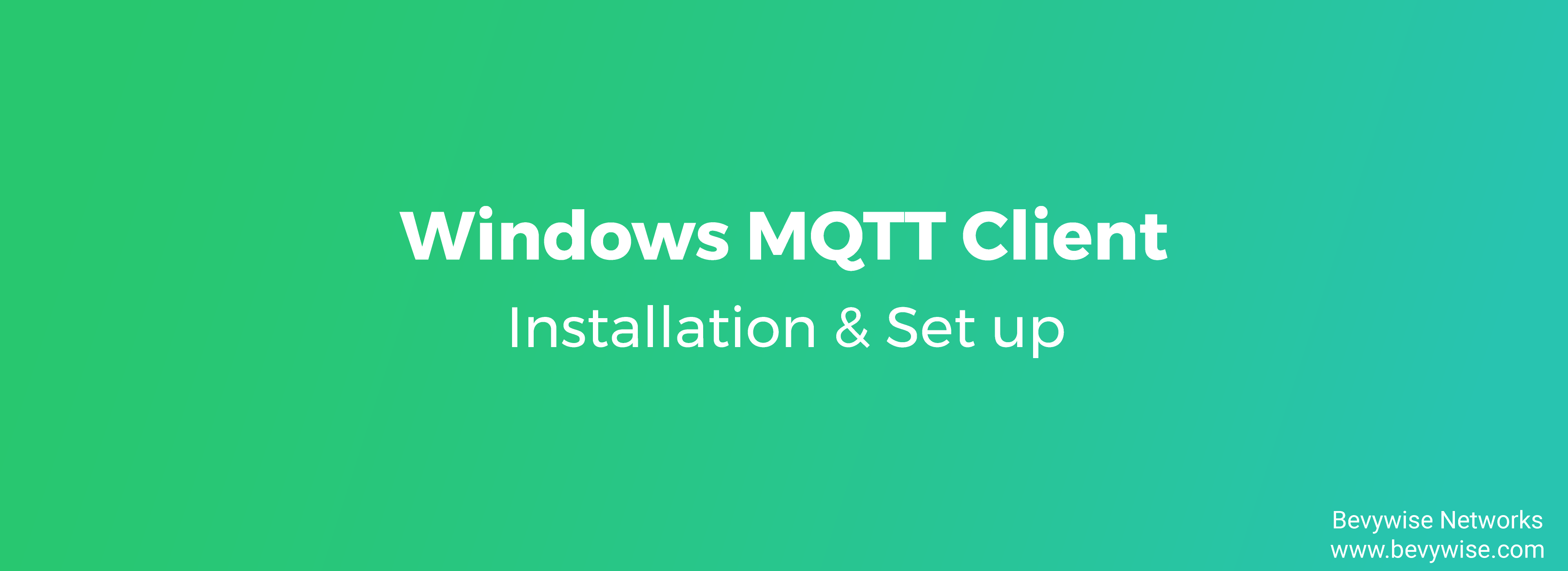 Windows MQTT Client Set up Procedure - OpenSSL & Python