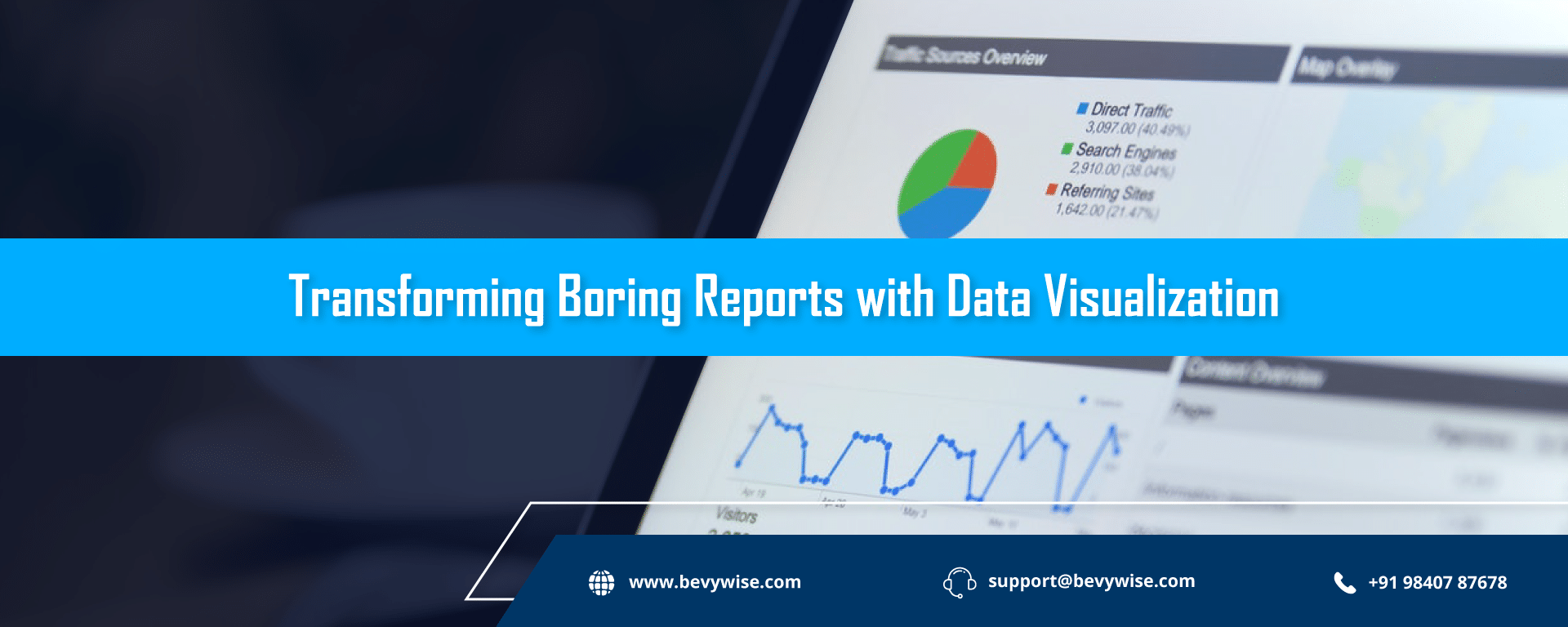 Transforming Boring Reports with Data Visualization : Why it matters?