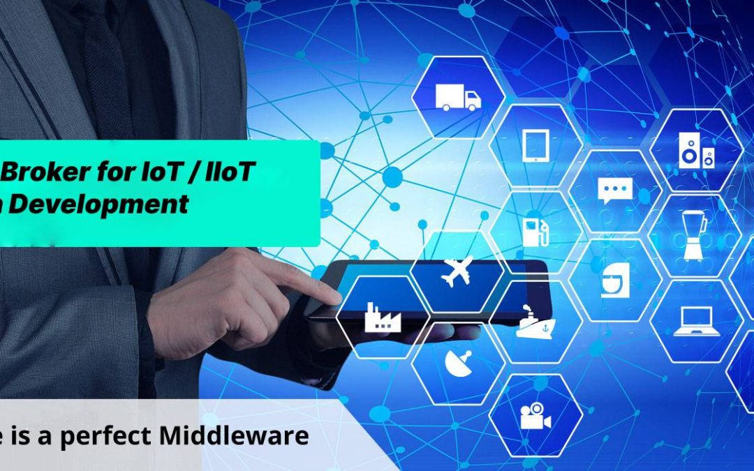Best MQTT Broker for IoT / IIoT Application Development